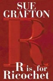 'R' IS FOR RICOCHET by Sue Grafton