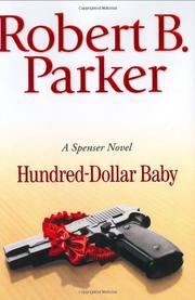 HUNDRED-DOLLAR BABY by Robert B. Parker