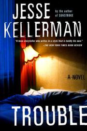 TROUBLE by Jesse Kellerman