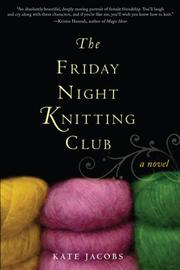 Cover art for THE FRIDAY NIGHT KNITTING CLUB