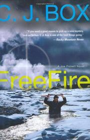 FREE FIRE by C.J. Box
