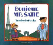 BONJOUR, MR. SATIE by Tomie dePaola