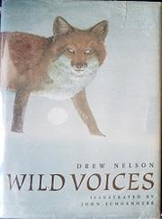 WILD VOICES by Drew Nelson