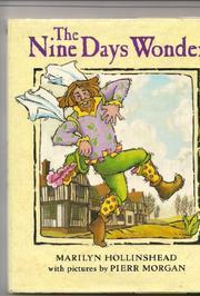 THE NINE DAYS WONDER by Marilyn Hollinshead