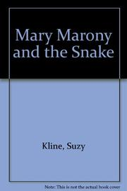 MARY MARONY AND THE SNAKE by Suzy Kline