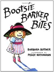BOOTSIE BARKER BITES by Barbara Bottner