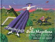 LA BELLA MAGELLONA AND THE LITTLE CAVALIER by Oscar de Mejo