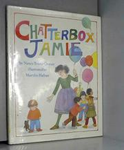 CHATTERBOX JAMIE by Nancy Evans Cooney
