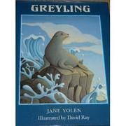 GREYLING by Jane Yolen