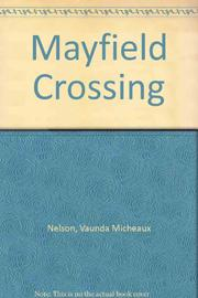 MAYFIELD CROSSING by Vaunda Micheaux Nelson