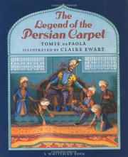 THE LEGEND OF THE PERSIAN CARPET by Tomie dePaola