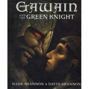 GAWAIN AND THE GREEN KNIGHT by Mark Shannon