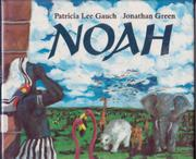 NOAH by Patricia Lee Gauch