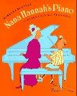 NANA HANNAH'S PIANO by Barbara Bottner