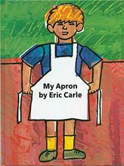 THE APRON by Eric Carle