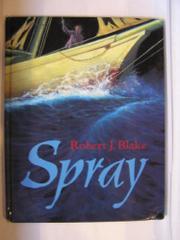 SPRAY by Robert J. Blake
