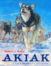 AKIAK by Robert J. Blake