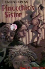 PINOCCHIO'S SISTER by Jan Slepian