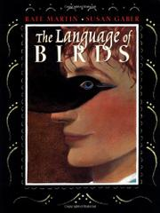 THE LANGUAGE OF BIRDS by Rafe Martin
