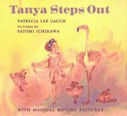 TANYA STEPS OUT by Patricia Lee Gauch