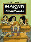 MARVIN AND THE MEAN WORDS by Suzy Kline