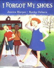 I FORGOT MY SHOES by Jessica Harper
