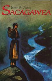 SACAGAWEA by Judith St. George