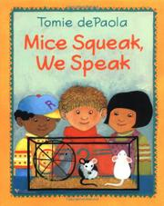 MICE SQUEAK, WE SPEAK by Arnold L. Shapiro