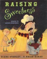 RAISING SWEETNESS by Diane Stanley