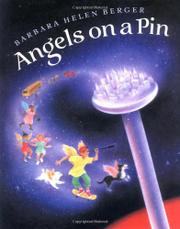 ANGELS ON A PIN by Barbara Helen Berger