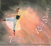 TANYA AND THE RED SHOES by Patricia Lee Gauch