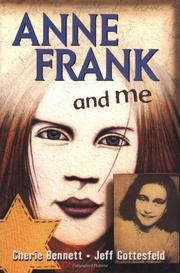 ANNE FRANK AND ME by Cherie Bennet