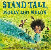 Book Cover for STAND TALL, MOLLY LOU MELON