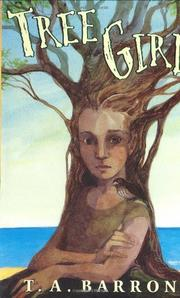 TREE GIRL by T.A. Barron