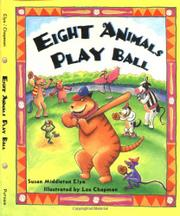 EIGHT ANIMALS PLAY BALL by Susan Middleton Elya