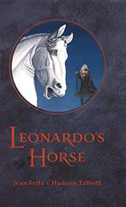 LEONARDO'S HORSE by Jean Fritz