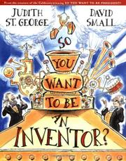Book Cover for SO YOU WANT TO BE AN INVENTOR?