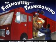 THE FIREFIGHTERS' THANKSGIVING by Maribeth Boelts