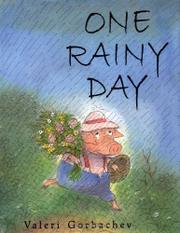 ONE RAINY DAY by Valeri Gorbachev