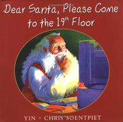 DEAR SANTA, PLEASE COME TO THE 19TH FLOOR by Yin
