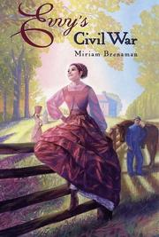 EVVY'S CIVIL WAR by Miriam Brenaman
