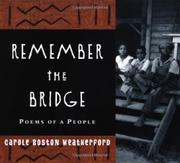 REMEMBER THE BRIDGE by Carole Boston Weatherford