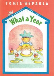 WHAT A YEAR! by Tomie dePaola