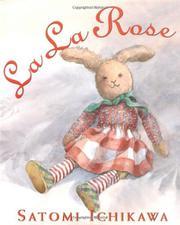 LA LA ROSE by Satomi Ichikawa