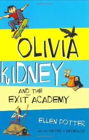Cover art for OLIVIA KIDNEY AND THE EXIT ACADEMY