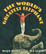 Cover art for THE WORLD'S GREATEST ELEPHANT