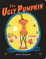 THE UGLY PUMPKIN by Dave Horowitz