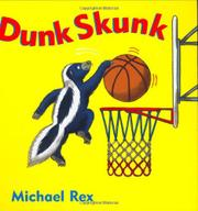 DUNK SKUNK by Michael  Rex