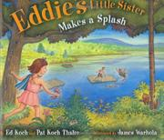EDDIE'S LITTLE SISTER MAKES A SPLASH by Ed Koch