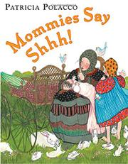 Cover art for MOMMIES SAY SHHH!